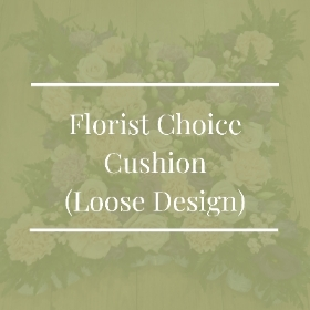 Florist Choice Cushion (Loose Design)