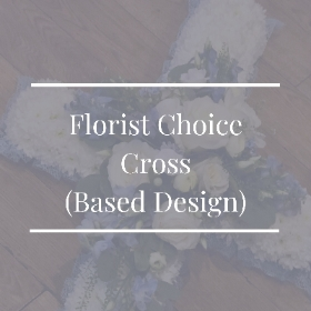 Florist Choice Cross (Based design)