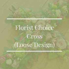 Florist Choice Cross (Loose Design)