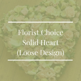 Florist Choice Solid Heart (Loose Design)