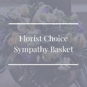 Florist Choice Sympathy Basket