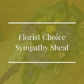 Florist Choice Sympathy Sheaf